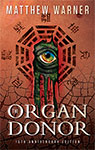 The Organ Donor: 15th Anniversary Edition