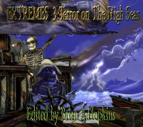 Extremes III: Terror on the High Seas