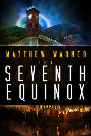 The Seventh Equinox by Matthew Warner