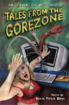 Tales from the Gorezone