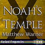 Noah's Temple in audio
