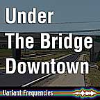 Under The Bridge in audio