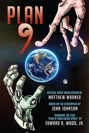 Plan 9: Official Movie Novelization