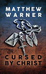 Cursed by Christ eBook edition